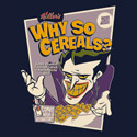 Why So Cereals?