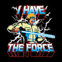 I Have the Force