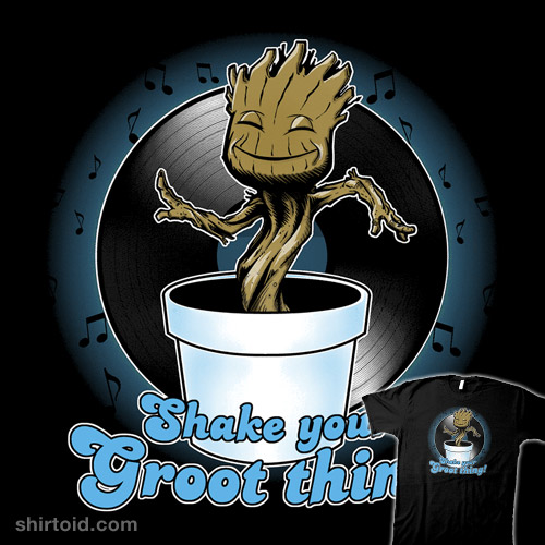 Shake Your Groot Thing