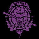 Mutant and Proud (Donatello)