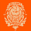 Mutant and Proud (Michelangelo)