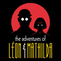 The Adventures of Léon & Mathilda