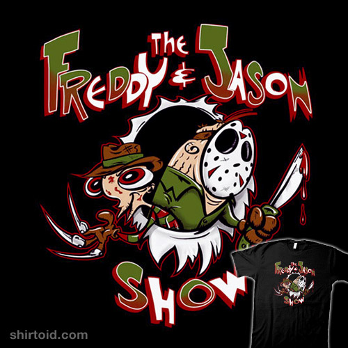 The Freddy and Jason Show
