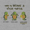 How to Become a Ninja Turtle