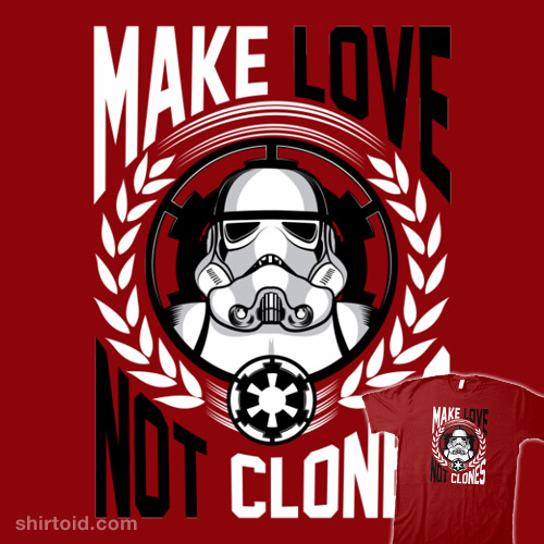 Make Love Not Clones