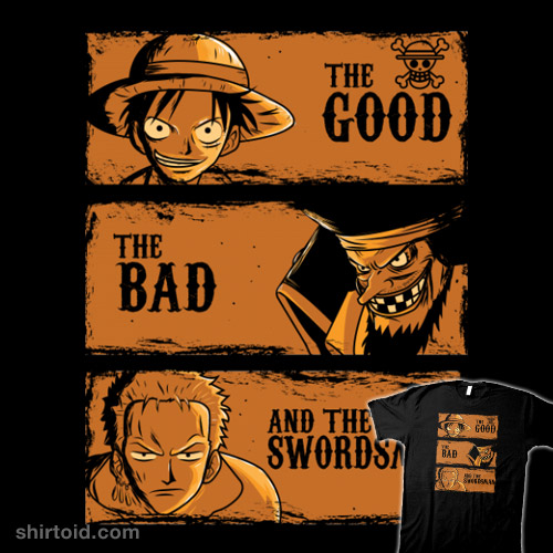 The Good, the Bad, and the Swordsman