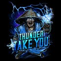 Thunder Take You!