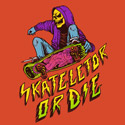 Skateletor or Die