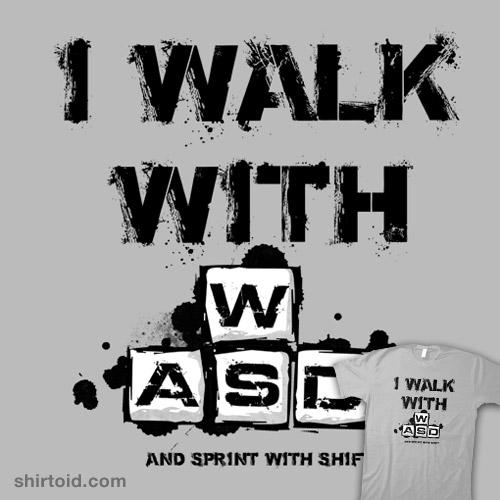 I Walk with WASD