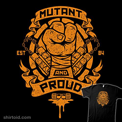 Mutant and Proud (Michelangelo)