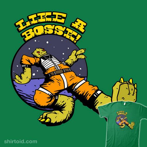 Like a Bossk!