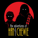 The Adventures of Han & Chewie