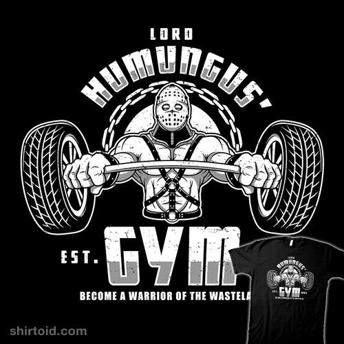 Lord Humungus' Gym