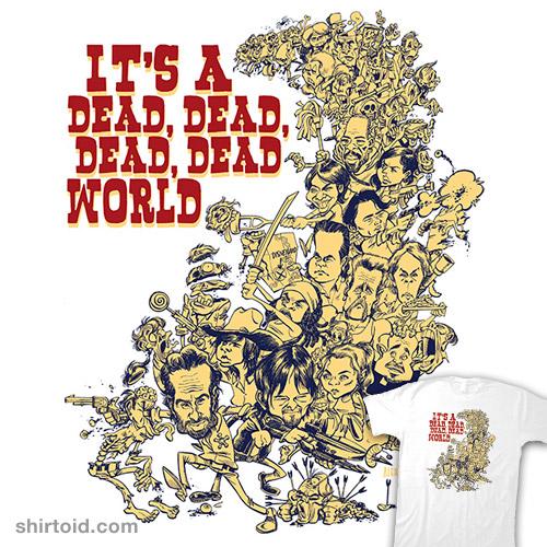 It's a Dead, Dead, Dead, Dead World
