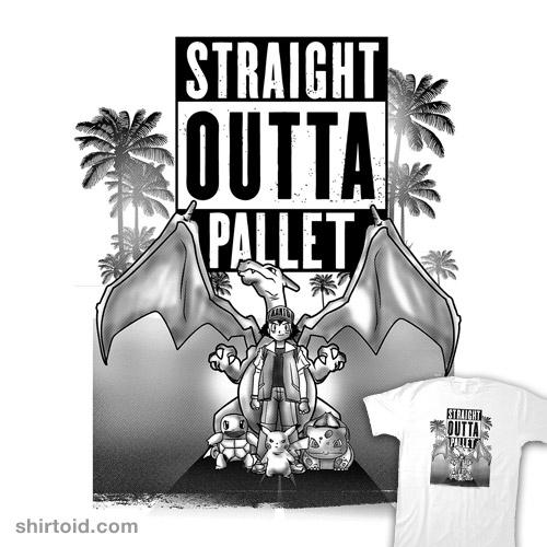Straight Outta Pallet