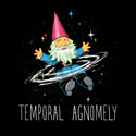 Temporal Agnomely