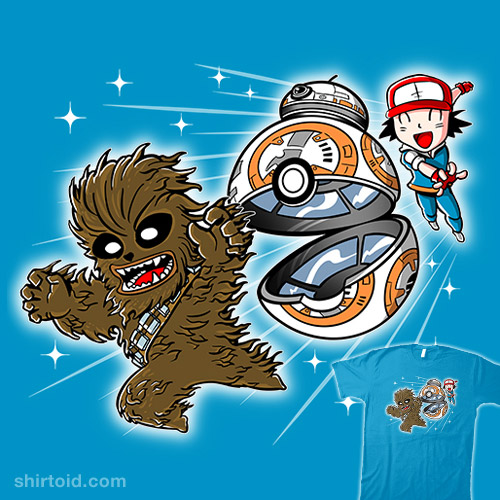 Chewie! I choose YOU!