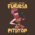 Furiosa Pitstop