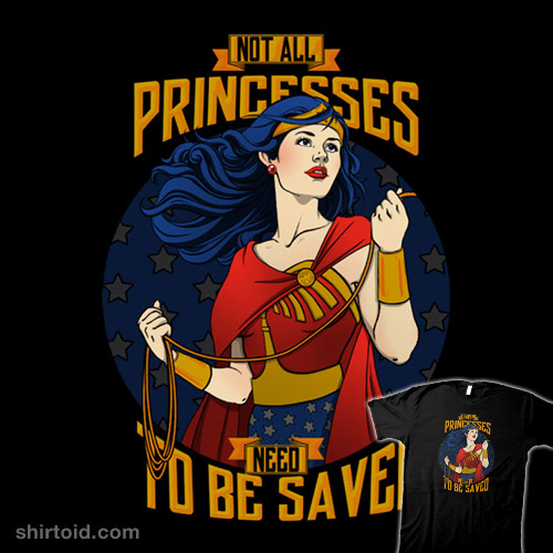 Not All Princesses Need To Be Saved