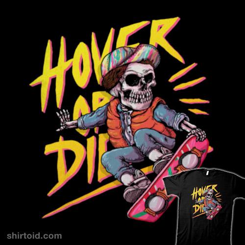 Hover or Die