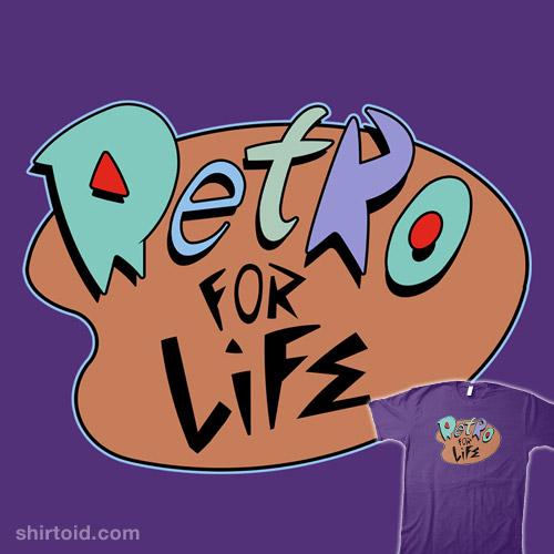 Retro for Life!