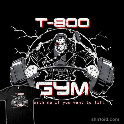 T-800 Gym