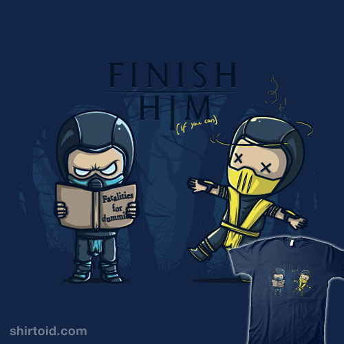 Finish Him If You Can