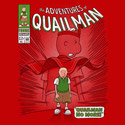 Quailman No More