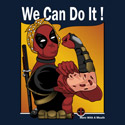 Deadpool We Can