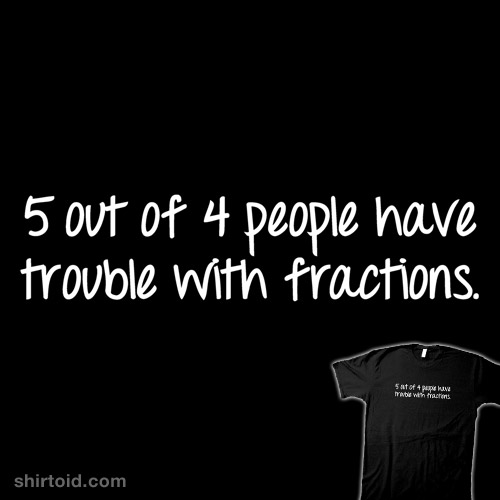 Fractions are Hard