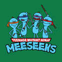 Teenage Mutant Ninja Meeseeks