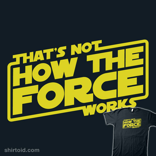 We'll Use the Force