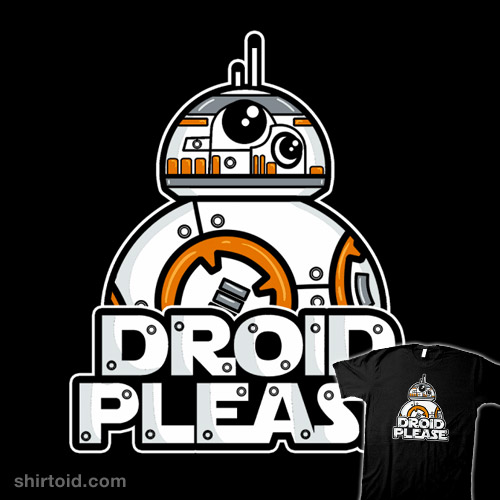 Droid Please