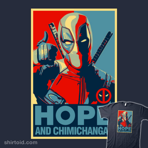 "Deadpool For President – ""Hope and Chimichangas"""