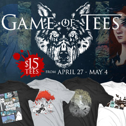 TeeFury Game of Tees Collection – $15 tees