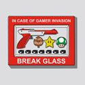 In Case of Gamer Invasion