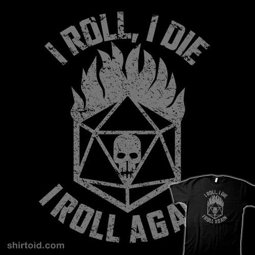 I Roll Again