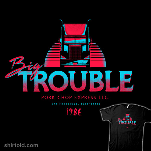 Big Trouble Trucking