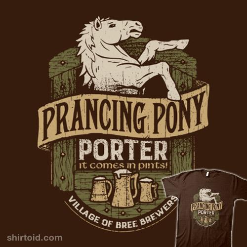 Prancing Pony Porter