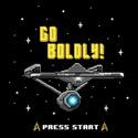 Go Boldly!