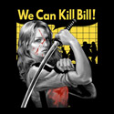 We Can Kill Bill