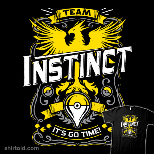 It's Go Time – Team Instinct