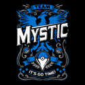 It's Go Time - Team Mystic