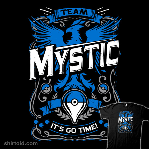 It's Go Time – Team Mystic