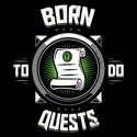 Born to Do Quests