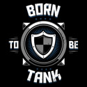 Born to be Tank