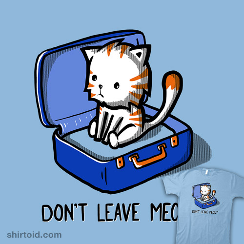 Don't Leave Meowt
