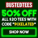 BustedTees – 50% off with coupon code: PIXELATED