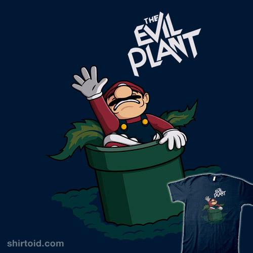 The Evil Plant