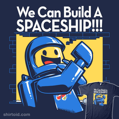 We Can Build A SPACESHIP!!!